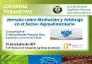 Jornada sobre Mediación y Arbitraje en el Sector Agroalimentario